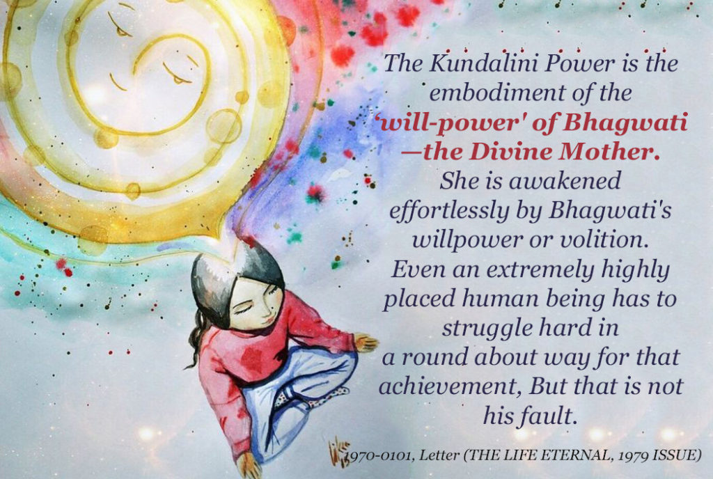 What happens with the awakening of Kundalini ? -